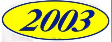 2003 OVAL YEAR MODEL SIGN-0
